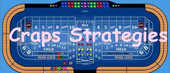 This are some of the best craps strategies